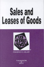 Sales and Leases of Goods in a Nutshell : Nutshell - Frederick Miller