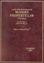 Bruce and Ely's Cases and Materials on Modern Property Law, 5th (American Casebook Series]) - Jon W. Bruce