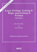 Legal Writing : Getting it Right and Getting it Written - Mary Ray