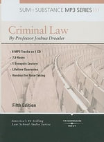 Criminal Law : Sum + Substance - Joshua Dressler