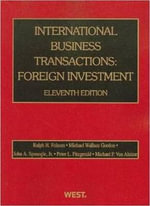 International Business Transactions : Foreign Investment - Ralph H Folsom