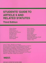 Epstein's Students' Guide to Article 9 and Related Statutes, 3D : Making and Doing Deals - David G Epstein