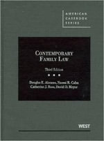 Contemporary Family Law - Douglas E Abrams
