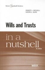 Wills and Trusts in a Nutshell - Robert L Mennell
