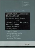 International Business Transactions, Documents Supplement : Contracting Across Borders and Foreign Investment - Ralph H Folsom