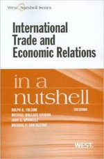 International Trade and Economic Relations in a Nutshell - Ralph H Folsom