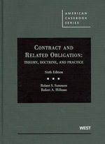 Summers and Hillman's Contract and Related Obligation : Theory, Doctrine, and Practice, 6th - Robert S Summers