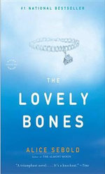 The Lovely Bones : Deluxe Edition - Alice Sebold