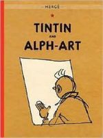 Tintin and Alph-Art : Adventures of Tintin (Paperback) - Herge