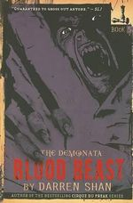 Blood Beast : Demonata #5 - Darren Shan