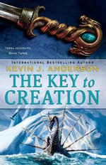 The Key to Creation : Terra Incognita - Kevin J. Anderson