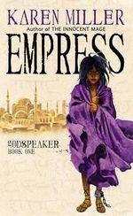 Empress - Karen Miller