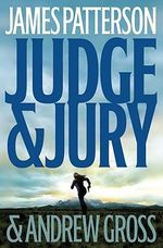 Judge & Jury - James Patterson
