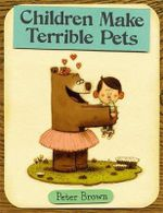 Children Make Terrible Pets - Peter Brown