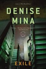 Exile : A Novel - Denise Mina