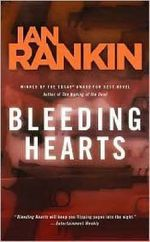 Bleeding Hearts - Ian Rankin