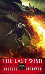 The Last Wish : Introducing the Witcher - Andrzej Sapkowski