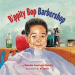 Bippity Bop Barbershop - Natasha Anastasia Tarpley