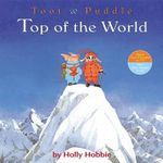 Toot & Puddle : Top of the World - Holly Hobbie