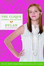 Clique Summer Collection #2- Dylan - Lisi Harrison