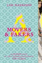 Movers & Fakers - Lisi Harrison