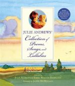 Julie Andrews' Collection of Poems, Songs and Lullabies - Julie Andrews Edwards