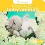 Touch and Feel : Baby Animals - Rachael Hale