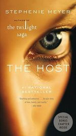 The Host : Film Tie-In Edition - Stephenie Meyer