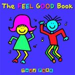 The Feel Good Book - Todd Parr