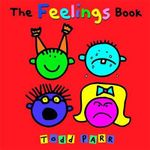 The Feelings Book - Todd Parr