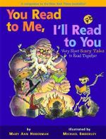 You Read to Me, I'll Read to You 2 : Very Short Scary Tales to Read Together - Mary Ann Hoberman