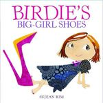 Birdie's Big-Girl Shoes - Sujean Rim