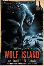 Wolf Island : Demonata #8 - Darren Shan