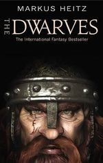 The Dwarves - Markus Heitz