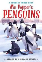 Mr. Popper's Penguins - Richard Atwater