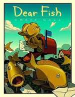 Dear Fish - Chris Gall