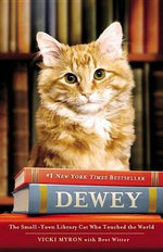 Dewey the Library Cat : A True Story - Vicki Myron
