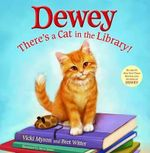 Dewey : There's a Cat in the Library! - Vicki Myron