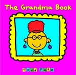 The Grandma Book : 900290029 - Todd Parr