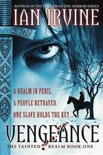 Vengeance : Tainted Realm - Ian Irvine