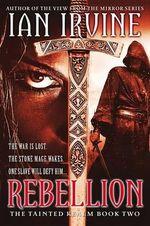 Rebellion : Tainted Realm - Ian Irvine