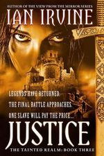 Justice : Tainted Realm Trilogy - Ian Irvine