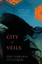 City of Veils : A Novel - Zoe Ferraris