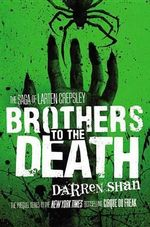 Brothers to the Death : Books 1 - 3 - Darren Shan