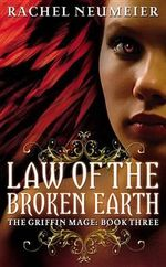 Law of the Broken Earth - Rachel Neumeier