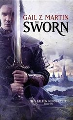 The Sworn : Fallen Kings Cycle (Paperback) - Gail Z Martin