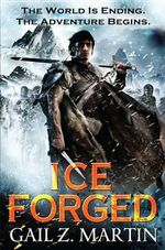 Ice Forged - Gail Z Martin