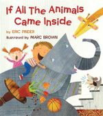 If All the Animals Came Inside - Eric Pinder