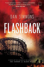Flashback - Dan Simmons