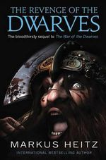 The Revenge of the Dwarves - Markus Heitz